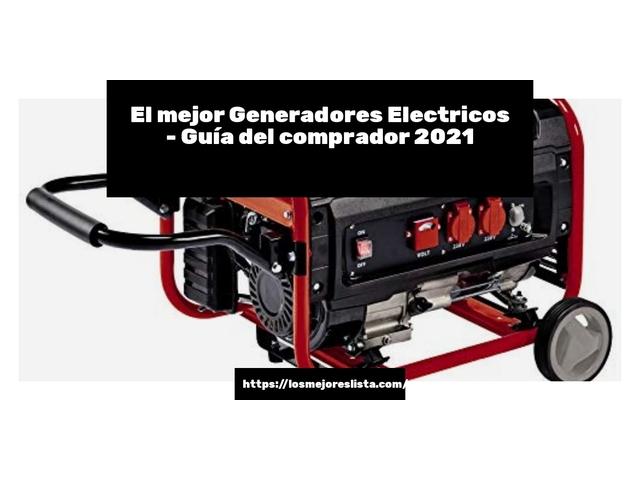 Los Mejores Generadores Electricos – Guía de compra, Opiniones y Comparativa del 2021 (España)