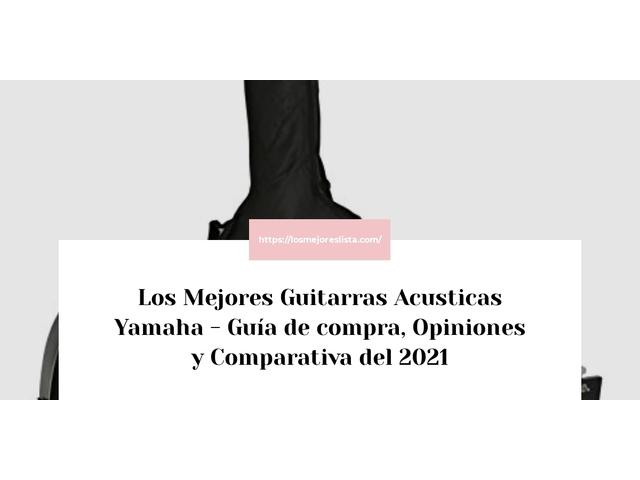 Los Mejores Guitarras Acusticas Yamaha – Guía de compra, Opiniones y Comparativa del 2021 (España)
