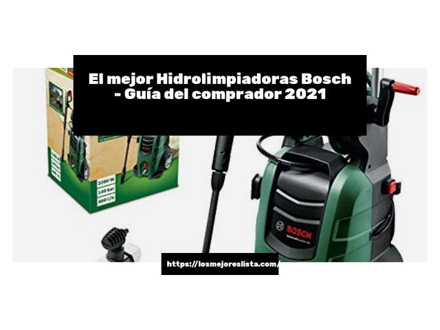 Los Mejores Hidrolimpiadoras Bosch – Guía de compra, Opiniones y Comparativa del 2021 (España)