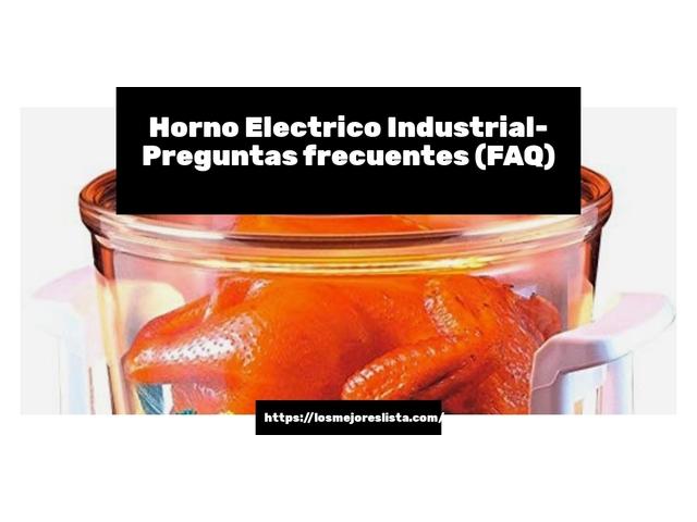 Los Mejores Horno Electrico Industrial – Guía de compra, Opiniones y Comparativa del 2021 (España)