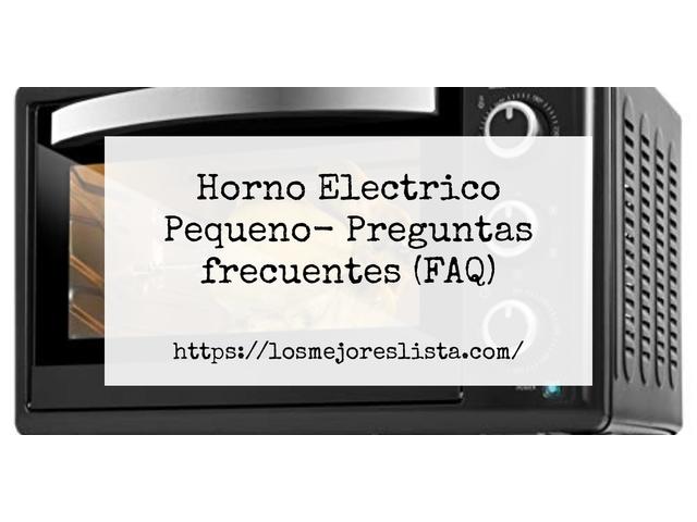 Los Mejores Horno Electrico Pequeno – Guía de compra, Opiniones y Comparativa del 2021 (España)