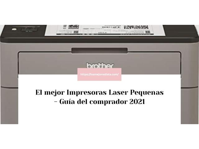Los Mejores Impresoras Laser Pequenas – Guía de compra, Opiniones y Comparativa del 2021 (España)