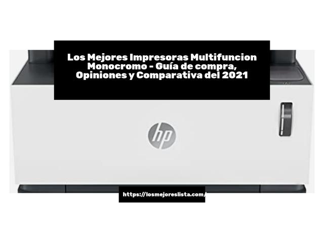 Los Mejores Impresoras Multifuncion Monocromo – Guía de compra, Opiniones y Comparativa del 2021 (España)