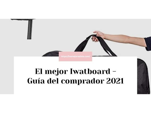 Los Mejores Iwatboard – Guía de compra, Opiniones y Comparativa del 2021 (España)