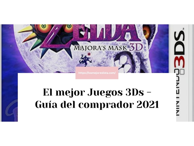 Los Mejores Juegos 3Ds – Guía de compra, Opiniones y Comparativa del 2021 (España)