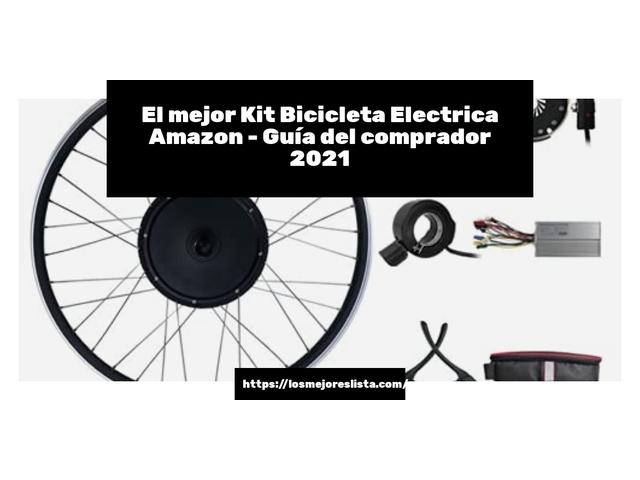 Los Mejores Kit Bicicleta Electrica Amazon – Guía de compra, Opiniones y Comparativa del 2021 (España)