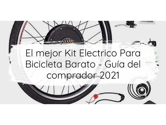 Los Mejores Kit Electrico Para Bicicleta Barato – Guía de compra, Opiniones y Comparativa del 2021 (España)