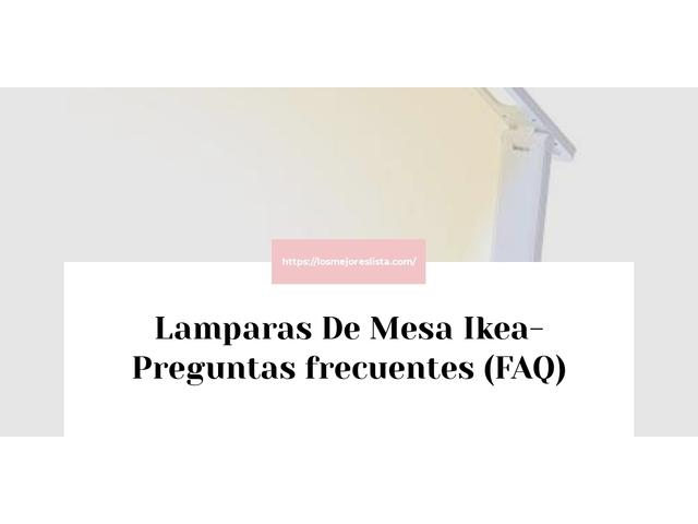 Los Mejores Lamparas De Mesa Ikea – Guía de compra, Opiniones y Comparativa del 2021 (España)