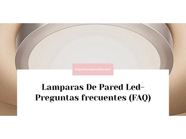 Los Mejores Lamparas De Pared Led – Guía de compra, Opiniones y Comparativa del 2021 (España)
