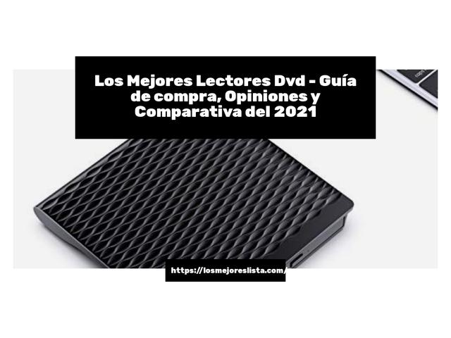 Los Mejores Lectores Dvd – Guía de compra, Opiniones y Comparativa del 2021 (España)