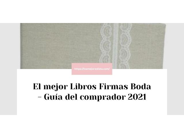 Los Mejores Libros Firmas Boda – Guía de compra, Opiniones y Comparativa del 2021 (España)