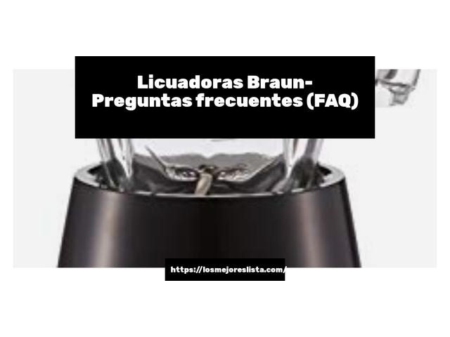 Los Mejores Licuadoras Braun – Guía de compra, Opiniones y Comparativa del 2021 (España)