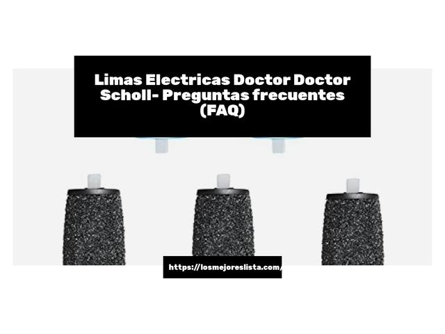 Los Mejores Limas Electricas Doctor Doctor Scholl – Guía de compra, Opiniones y Comparativa del 2021 (España)