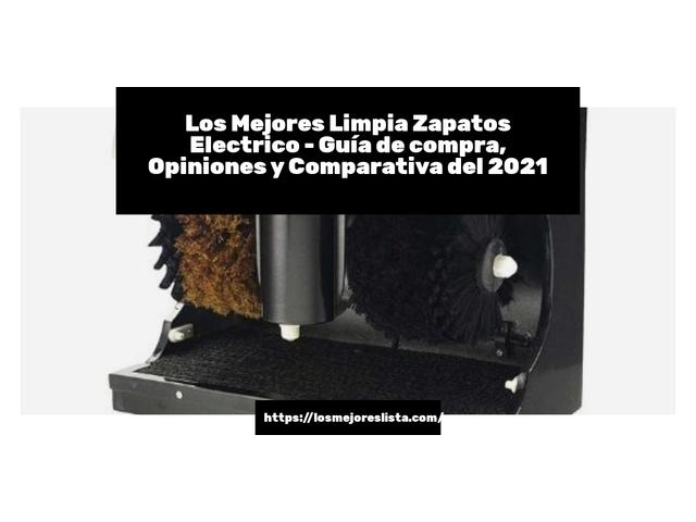 Los Mejores Limpia Zapatos Electrico – Guía de compra, Opiniones y Comparativa del 2021 (España)