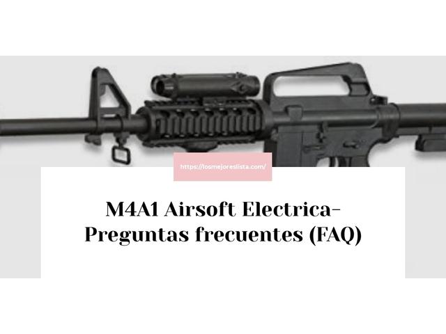 Los Mejores M4A1 Airsoft Electrica – Guía de compra, Opiniones y Comparativa del 2021 (España)