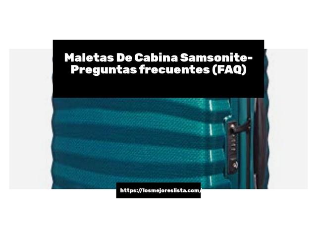 Los Mejores Maletas De Cabina Samsonite – Guía de compra, Opiniones y Comparativa del 2021 (España)