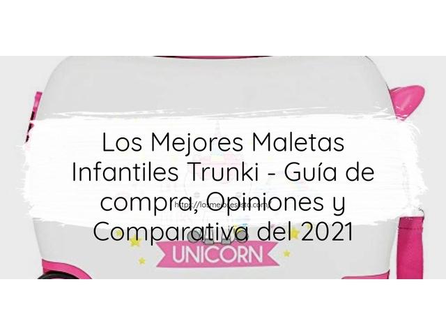 Los Mejores Maletas Infantiles Trunki – Guía de compra, Opiniones y Comparativa del 2021 (España)