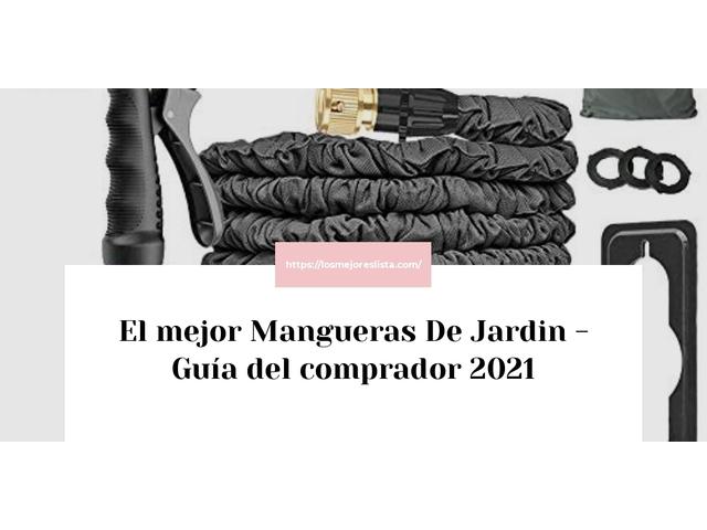 Los Mejores Mangueras De Jardin – Guía de compra, Opiniones y Comparativa del 2021 (España)
