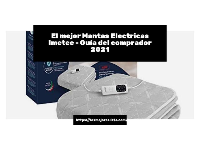 Los Mejores Mantas Electricas Imetec – Guía de compra, Opiniones y Comparativa del 2021 (España)