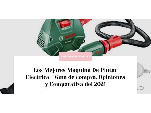 Los Mejores Maquina De Pintar Electrica – Guía de compra, Opiniones y Comparativa del 2021 (España)