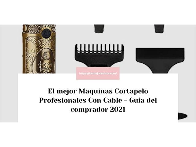 Los Mejores Maquinas Cortapelo Profesionales Con Cable – Guía de compra, Opiniones y Comparativa del 2021 (España)