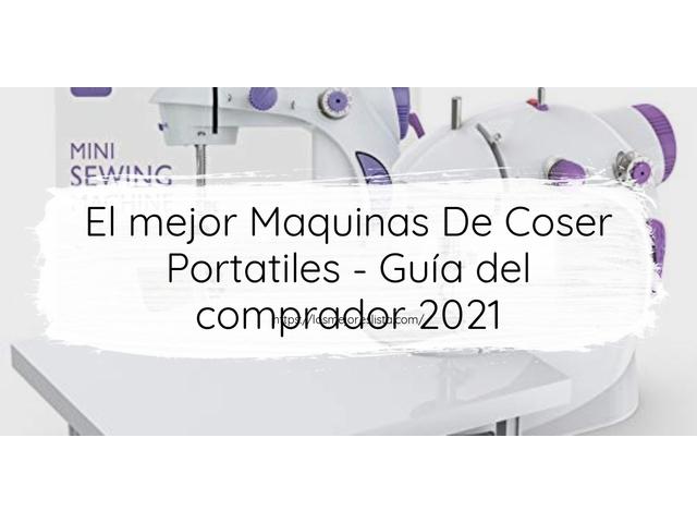 Los Mejores Maquinas De Coser Portatiles – Guía de compra, Opiniones y Comparativa del 2021 (España)