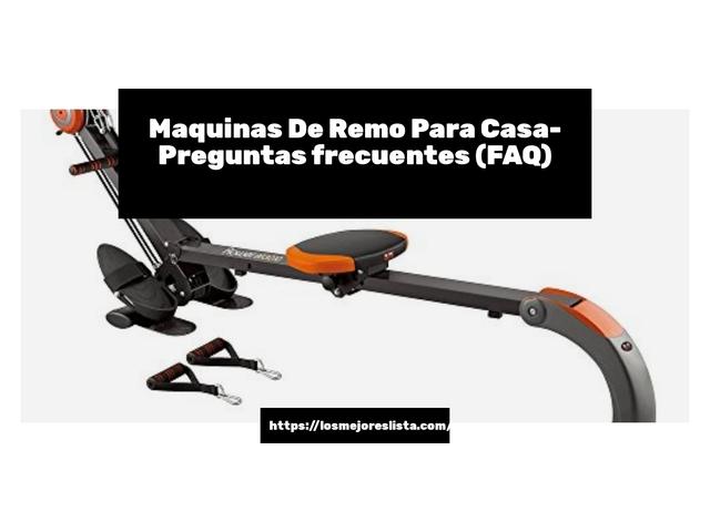 Los Mejores Maquinas De Remo Para Casa – Guía de compra, Opiniones y Comparativa del 2021 (España)
