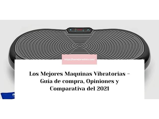 Los Mejores Maquinas Vibratorias – Guía de compra, Opiniones y Comparativa del 2021 (España)