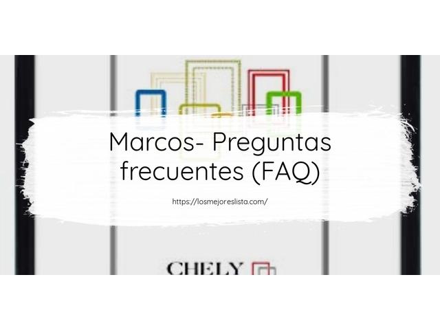 Los Mejores Marcos – Guía de compra, Opiniones y Comparativa del 2021 (España)