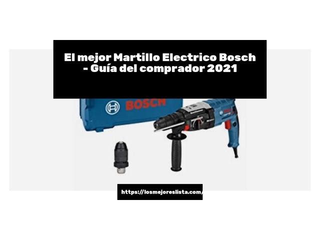 Los Mejores Martillo Electrico Bosch – Guía de compra, Opiniones y Comparativa del 2021 (España)