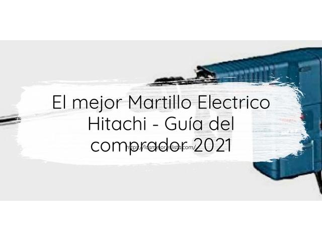 Los Mejores Martillo Electrico Hitachi – Guía de compra, Opiniones y Comparativa del 2021 (España)