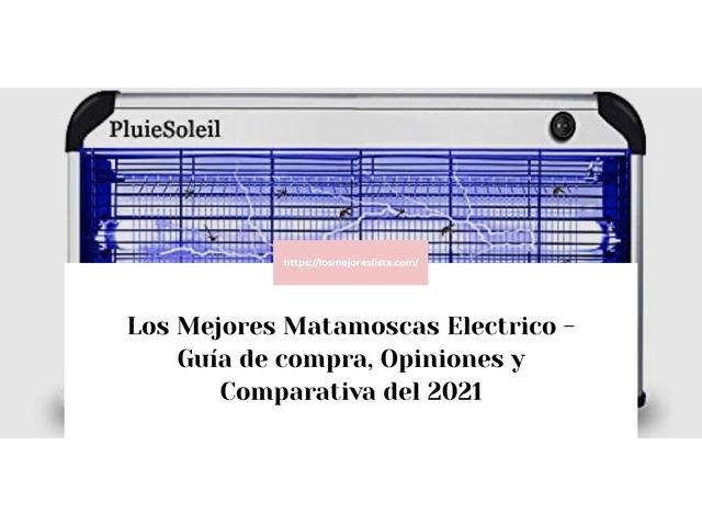 Los Mejores Matamoscas Electrico – Guía de compra, Opiniones y Comparativa del 2021 (España)
