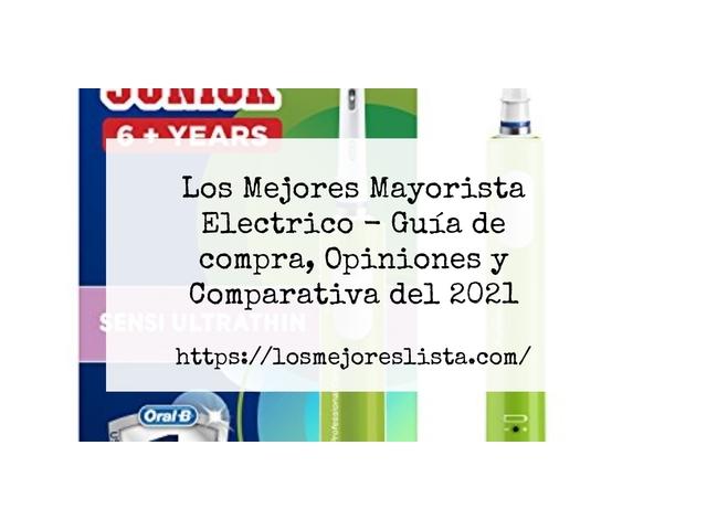 Los Mejores Mayorista Electrico – Guía de compra, Opiniones y Comparativa del 2021 (España)