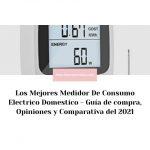 Los Mejores Medidor De Consumo Electrico Domestico - Guía de compra, Opiniones y Comparativa del 2021
