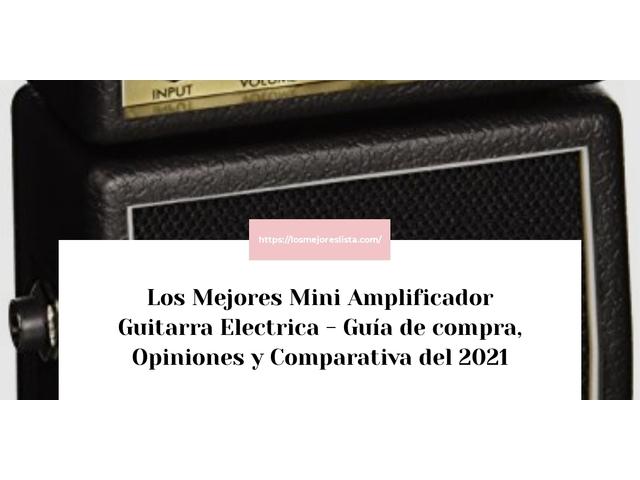 Los Mejores Mini Amplificador Guitarra Electrica – Guía de compra, Opiniones y Comparativa del 2021 (España)
