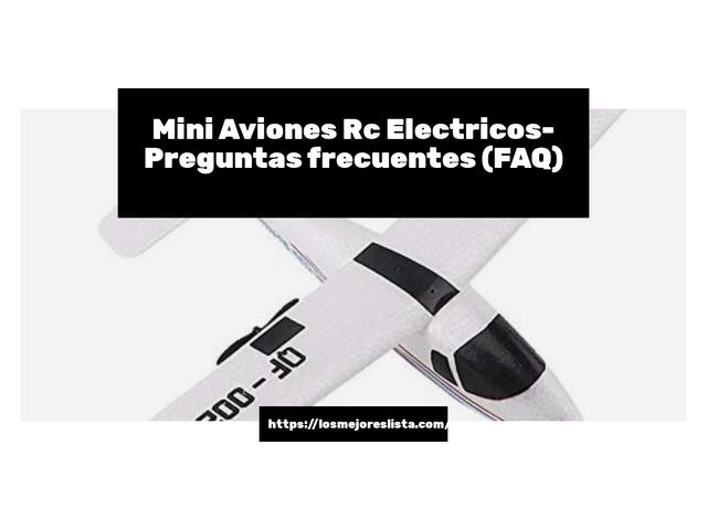 Los Mejores Mini Aviones Rc Electricos – Guía de compra, Opiniones y Comparativa del 2021 (España)