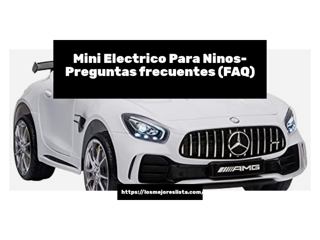 Los Mejores Mini Electrico Para Ninos – Guía de compra, Opiniones y Comparativa del 2021 (España)