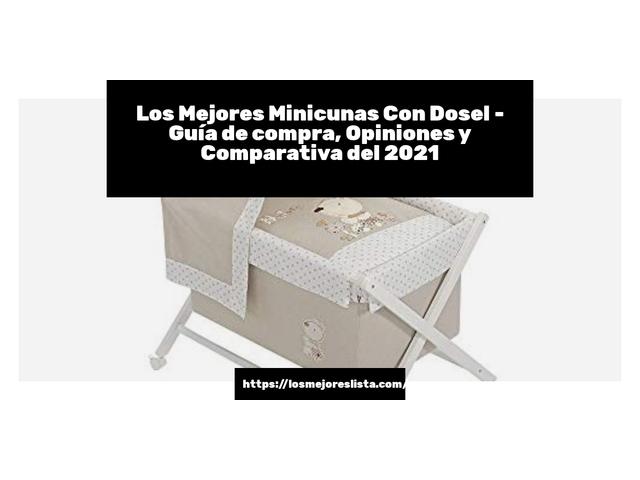 Los Mejores Minicunas Con Dosel – Guía de compra, Opiniones y Comparativa del 2021 (España)
