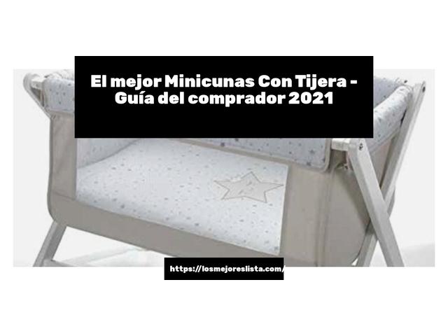Los Mejores Minicunas Con Tijera – Guía de compra, Opiniones y Comparativa del 2021 (España)
