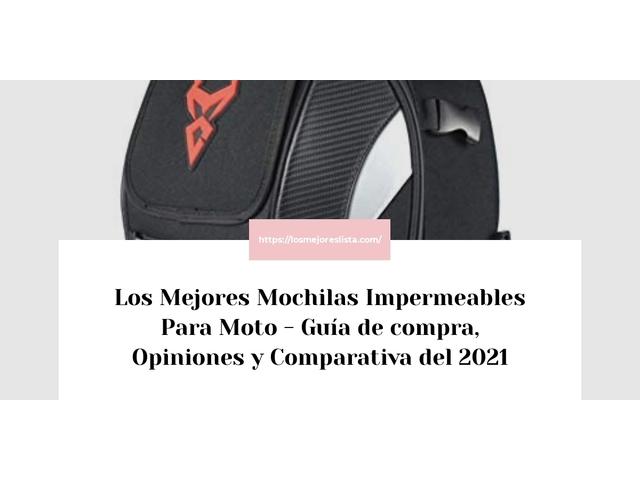 Los Mejores Mochilas Impermeables Para Moto – Guía de compra, Opiniones y Comparativa del 2021 (España)