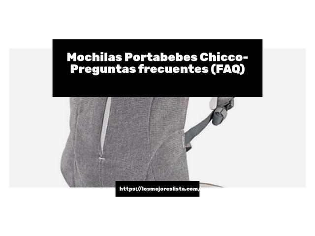 Los Mejores Mochilas Portabebes Chicco – Guía de compra, Opiniones y Comparativa del 2021 (España)
