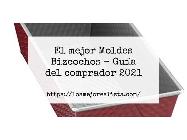 Los Mejores Moldes Bizcochos – Guía de compra, Opiniones y Comparativa del 2021 (España)