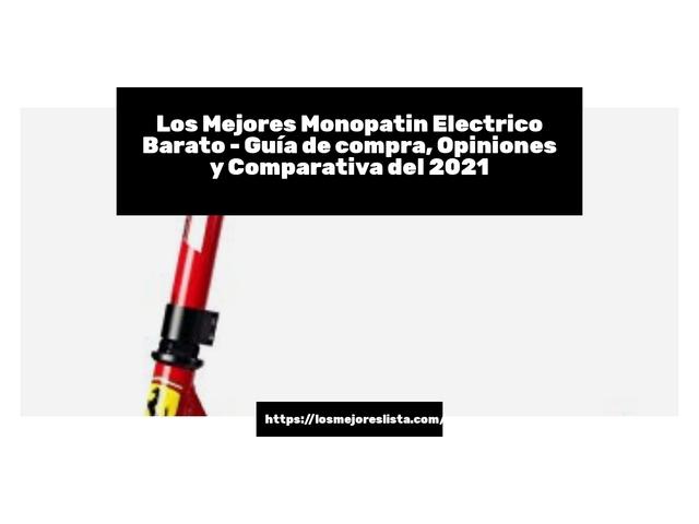 Los Mejores Monopatin Electrico Barato – Guía de compra, Opiniones y Comparativa del 2021 (España)