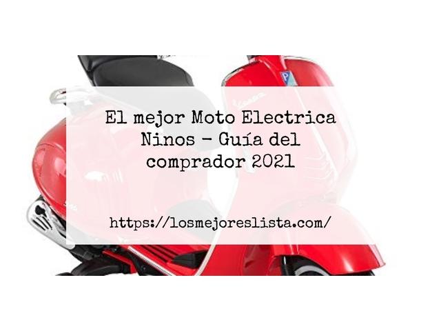 Los Mejores Moto Electrica Ninos – Guía de compra, Opiniones y Comparativa del 2021 (España)