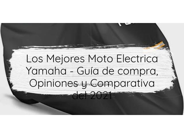 Los Mejores Moto Electrica Yamaha – Guía de compra, Opiniones y Comparativa del 2021 (España)