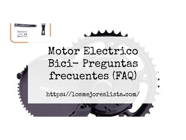 Los Mejores Motor Electrico Bici – Guía de compra, Opiniones y Comparativa del 2021 (España)