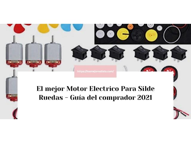 Los Mejores Motor Electrico Para Silde Ruedas – Guía de compra, Opiniones y Comparativa del 2021 (España)
