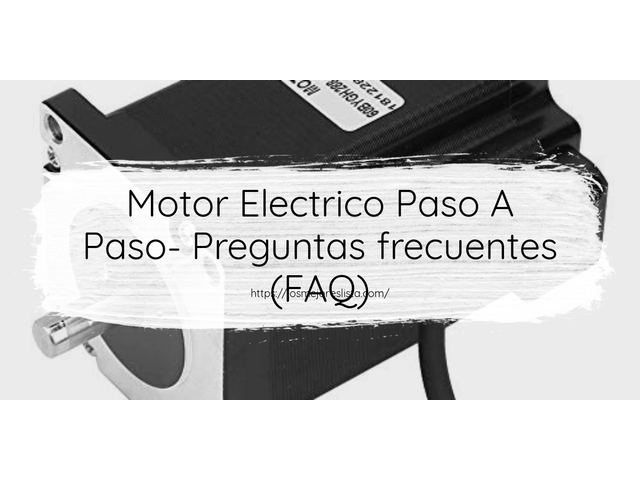 Los Mejores Motor Electrico Paso A Paso – Guía de compra, Opiniones y Comparativa del 2021 (España)