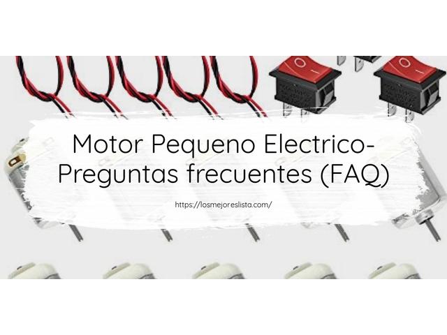 Los Mejores Motor Pequeno Electrico – Guía de compra, Opiniones y Comparativa del 2021 (España)