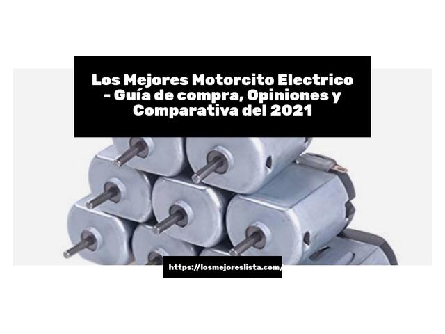 Los Mejores Motorcito Electrico – Guía de compra, Opiniones y Comparativa del 2021 (España)